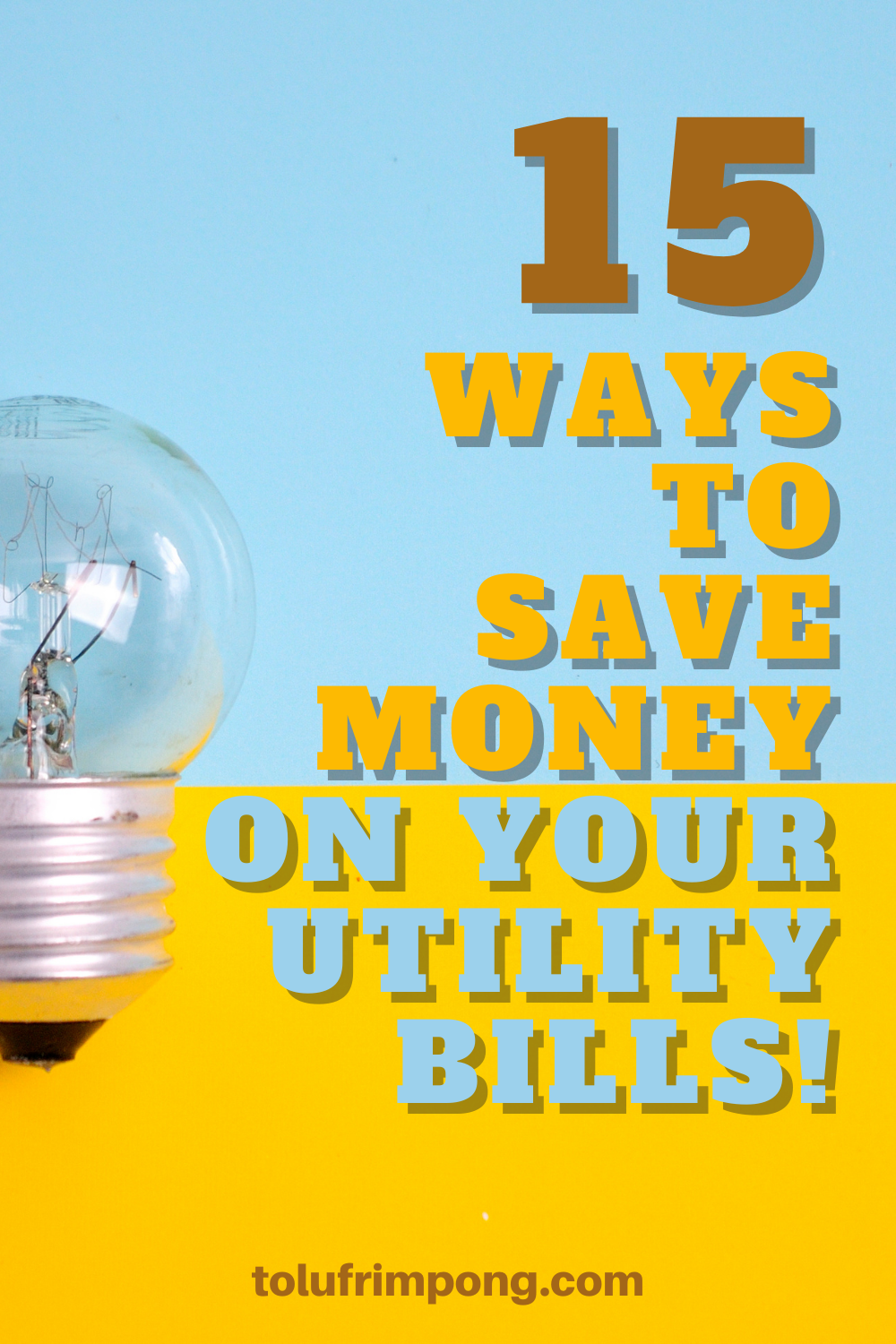 15 ways to save money on your utility bills