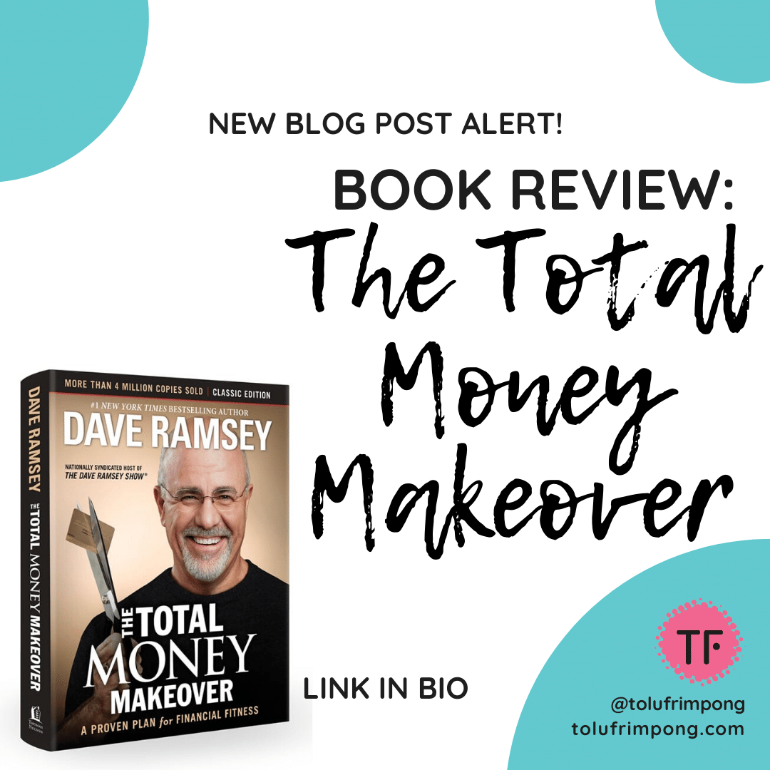 Book Review The Total Money Makeover Dave Ramsey