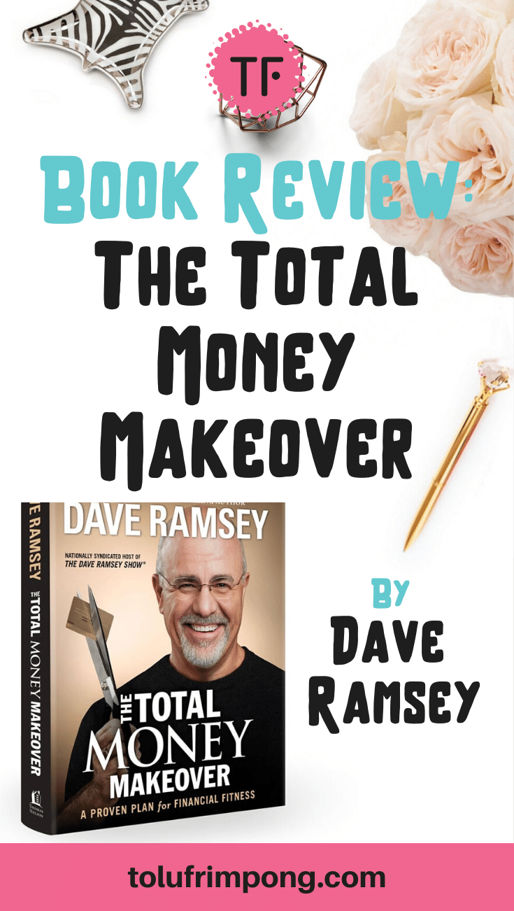 Book Review- Dave Ramsey Total Money Makeover Pinterest