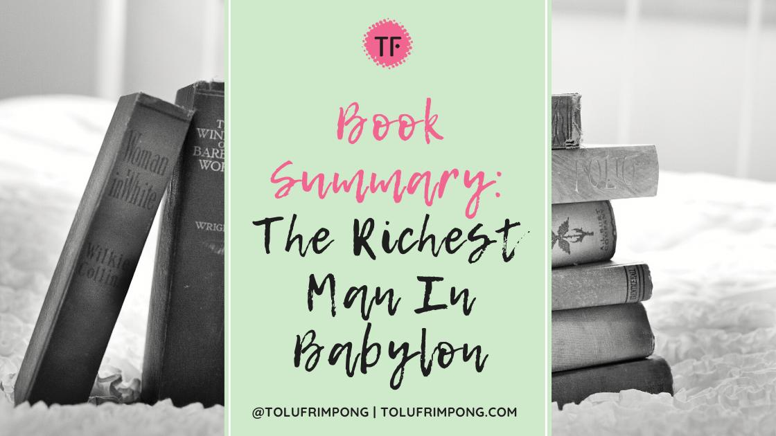 Book Summary The Richest Man In Babylon