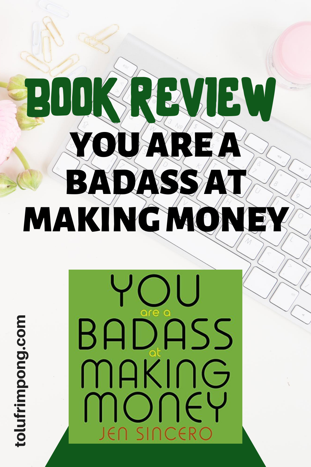BOOK REVIEW YOU ARE A BADASS AT MAKING MONEY