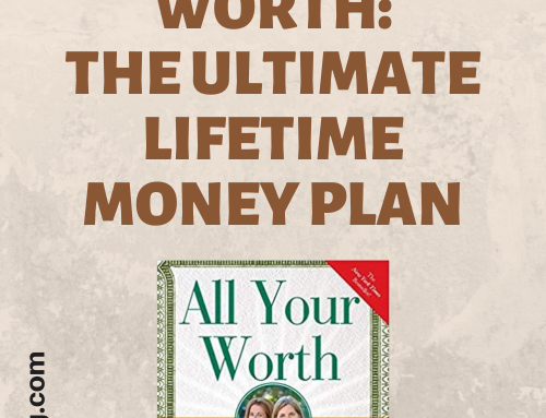 Book Review: All Your Worth – The Ultimate Lifetime Money Plan