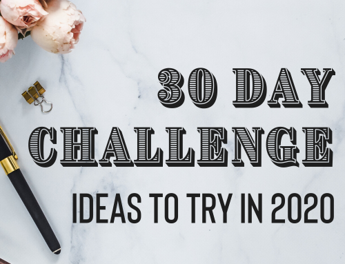 30 Day Challenge Ideas To Try In 2020
