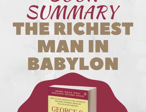 Book Summary – The Richest Man In Babylon