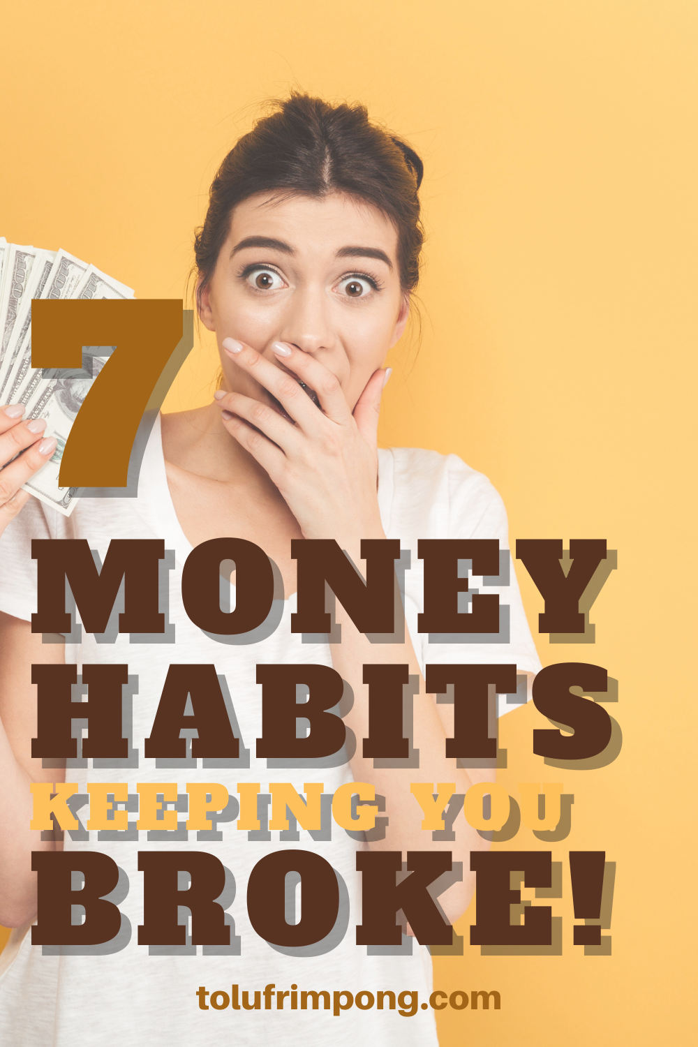 7 Money Habits That Are Keeping You Broke