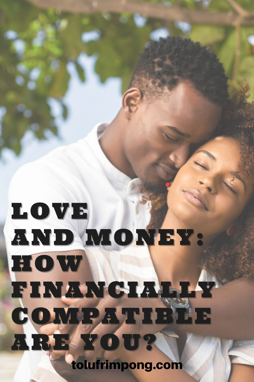 Love And Money How Financially Compatible Are You