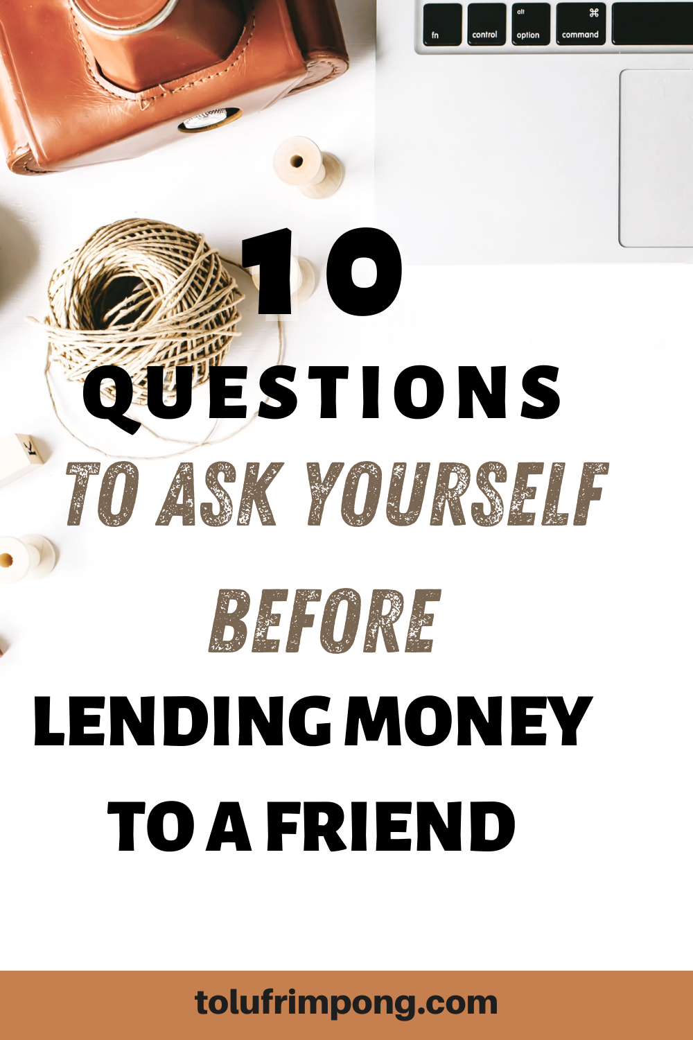 Questions To Ask Yourself Before Lending Money To A Friend